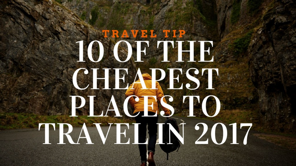 10-of-the-cheapest-places-to-travel-in-2017-1